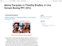 Manny Pacquiao vs Timothy Bradley Jr Live Stream Boxing PPV 2014.