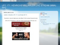 UFC 171: HENRICKS VS LAWLER LIVE STREAM (MMA) PPV
