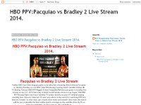HBO PPV:Pacquiao vs Bradley 2 Live Stream 2014.