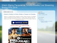 Watch Manny Pacquiao vs Timothy Bradley Live Strea