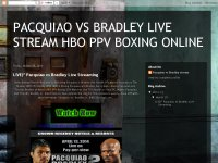 PACQUIAO VS BRADLEY LIVE STREAM HBO PPV BOXING ONL