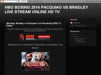 HBO BOXING 2014 PACQUIAO VS BRADLEY LIVE STREAM ONLINE HD TV
