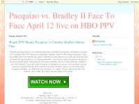 Pacquiao vs. Bradley II Face To Face April 12 live on HBO PPV