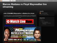 Marcos Maidana vs Floyd Mayweather live streaming