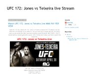 UFC 172: Jones vs Teixeira live Stream
