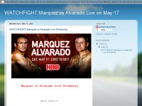 WATCHFIGHT:Marquez vs Alvarado Live on May 17