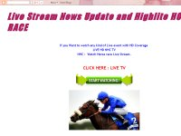 Live Stream News Update and Highlite HORSE RACE