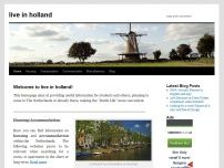 live in holland - easy and convenient