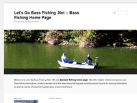 Lets Go Bass Fishing .Net Bass Fishing Home Page