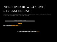 NFL SUPER BOWL 47 LIVE STREAM ONLINE